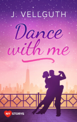 ♥ Dance with me – New York Lovestorys – Band 2