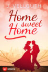 ♥ Home Sweet Home – New York Lovestorys – Band 1