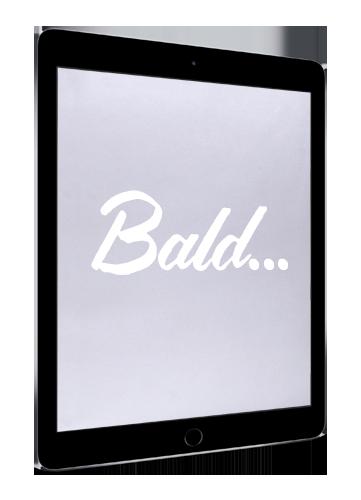 Bald...