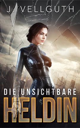 Die unsichtbare Heldin #1