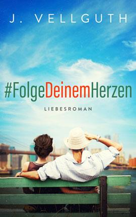 ♥ #FolgeDeinemHerzen
