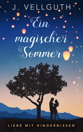 ♥ Ein magischer Sommer — Liebe mit Hindernissen