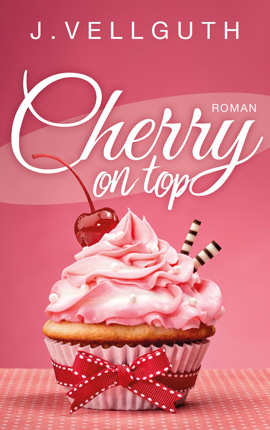 ♥ Cherry On Top – Liebesroman