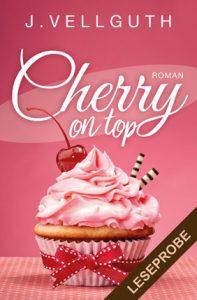 "Leseprobe zu ""Cherry on Top"" - Liebesroman"