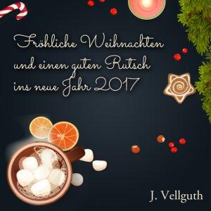 Fröhliche Weihnachten und einen guten Rutsch ins Jahr 2017