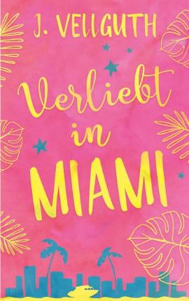 ♥ Verliebt in Miami