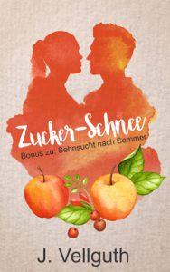 Zucker-Schnee - Bonus zu: Sehnsucht nach Sommer