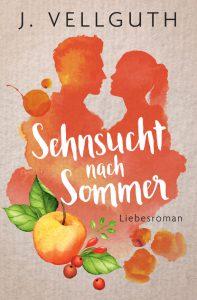 Sehnsucht nach Sommer - Liebesroman