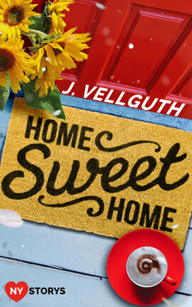 ♥ Home Sweet Home – New York Lovestorys