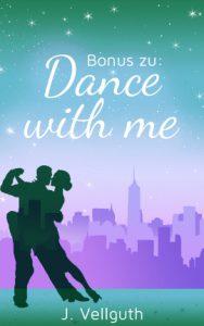 "Bonus zu ""Dance With Me - New York Lovestorys"""