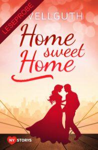 Home sweet home - New York Lovestorys 1 - Leseprobe